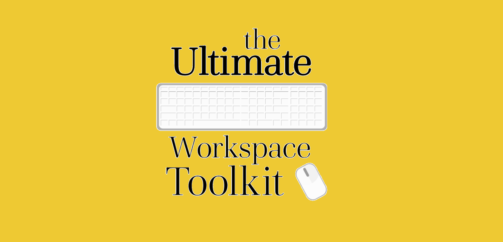 Your Workplace Toolkit Suppliments